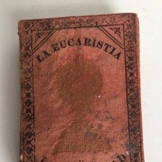 Libros antiguos: EUCARISTIA Y LA VIRGINIDAD - VIRGENES MAS DEVOTAS SANTISIMO SACRAMENTO AÑO 1894 ISABEL S. CARMENA. Lote 54749673