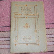 Libros antiguos: NOVENA EN HONOR A MARIA AUXILIADORA - SEVILLA - 1932. Lote 54896262