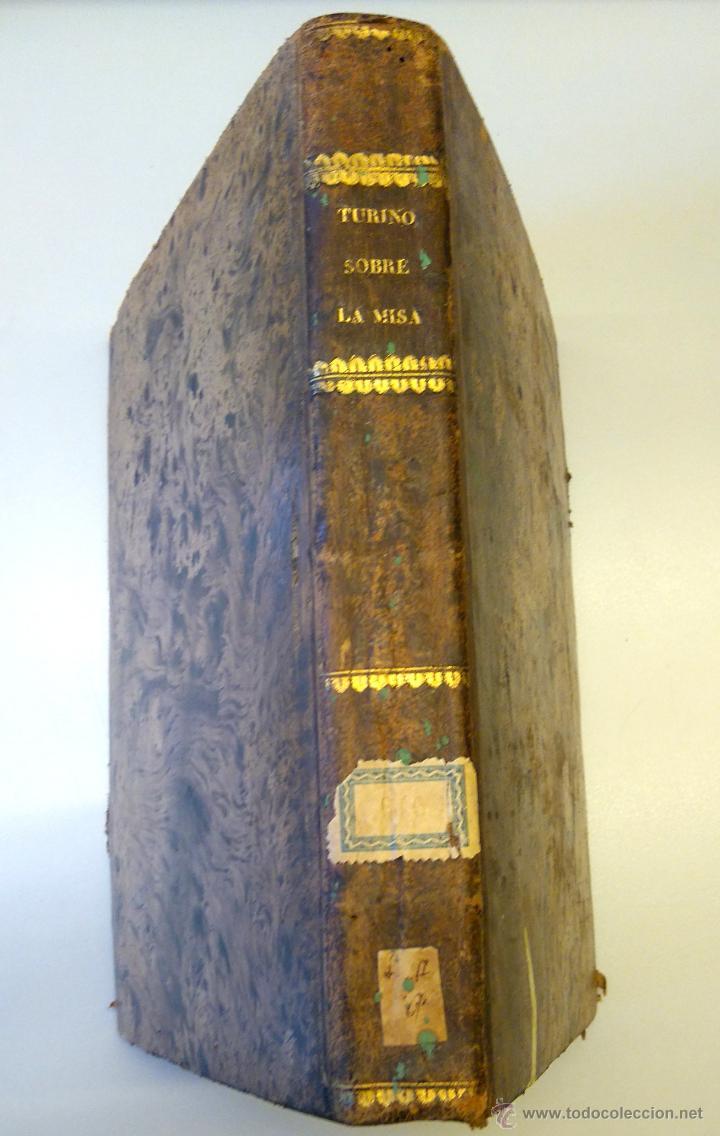 BIBLIOFILOS,RARISIMO LIBRO SOBRE LA LITURGIA DE LA MISA,SIGLO XVIII,AÑO1732,UNICO EN VENTA EN ESPAÑA (Libros Antiguos, Raros y Curiosos - Religión)