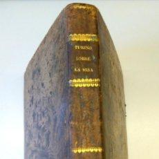 Libros antiguos: BIBLIOFILOS,RARISIMO LIBRO SOBRE LA LITURGIA DE LA MISA,SIGLO XVIII,AÑO1732,UNICO EN VENTA EN ESPAÑA. Lote 54912909