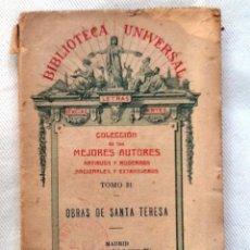 Libros antiguos: OBRAS DE SANTA TERESA. 1917. COLECCION DE LOS MEJORES UTORES. BIBLIOTECA UNIVERSAL. Lote 55004495