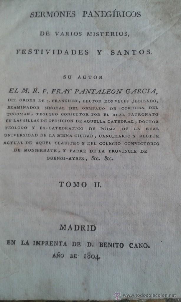 Libros antiguos: SERMONES PANEGÍRICOS DE VARIOS MISTERIOS FESTIVIDADES Y SANTOS .GARCÍA TOMO II 1.804 - Foto 4 - 55031916