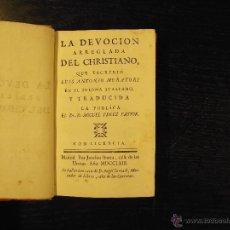 Libros antiguos: LA DEVOCION ARREGLADA DEL CHRISTIANO, LUIS ANTONIO MURATORI. Lote 55055386