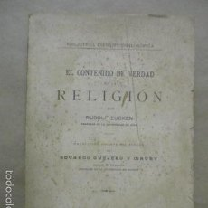 Libros antiguos: EL CONTENIDO DE VERDAD EN LA RELIGIÓN - RUDOLF EUCKEN - AÑO 1925. Lote 55145509