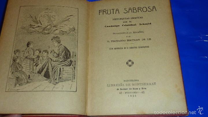 Libros antiguos: fruta sabrosa , historietas cristobal schmid . año 1925 tapas duras , 11/ 16 cm 126 pág - Foto 2 - 55414089