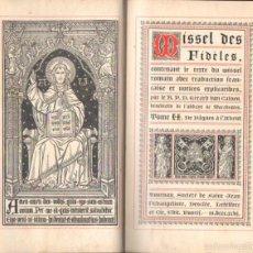 Libros antiguos: MISSEL DES FIDELES TOME II DE PÂQUES A L'ADVENT (1895) MISAL FRANCÉS. Lote 55554575