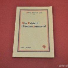 Libros antiguos: DÉU EXISTENT I L'ÀNIMA IMMORTAL 1933 - MARIA FAURA I COTS - RE7. Lote 55730661