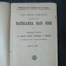 Libros antiguos: LOS SIETE DOMINGOS EN HONOR DEL PATRIARCA SAN JOSE. 1917.. Lote 55939699