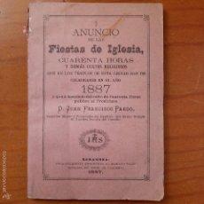 Libros antiguos: ANUNCIO DE LAS FIESTAS DE LA IGLESIA, CUARENTA HORAS Y DEMAS CULTOS. P. JUAN FRANCISCO PARDO, 1887. Lote 56040794