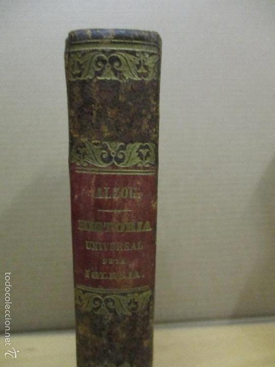 Libros antiguos: HISTORIA UNIVERSAL DE LA IGLESIA TOMO 2 JUAN ALZOG AÑO 1852 (ver fotos) - Foto 2 - 56051186