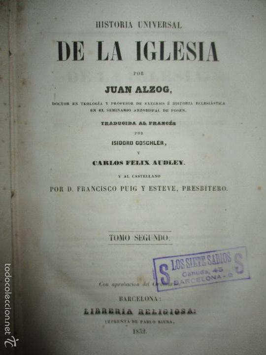 Libros antiguos: HISTORIA UNIVERSAL DE LA IGLESIA TOMO 2 JUAN ALZOG AÑO 1852 (ver fotos) - Foto 8 - 56051186