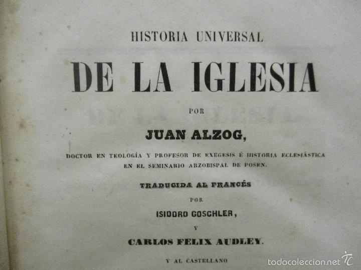 Libros antiguos: HISTORIA UNIVERSAL DE LA IGLESIA TOMO 2 JUAN ALZOG AÑO 1852 (ver fotos) - Foto 9 - 56051186