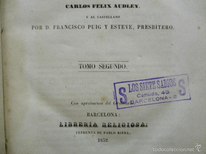 Libros antiguos: HISTORIA UNIVERSAL DE LA IGLESIA TOMO 2 JUAN ALZOG AÑO 1852 (ver fotos) - Foto 10 - 56051186