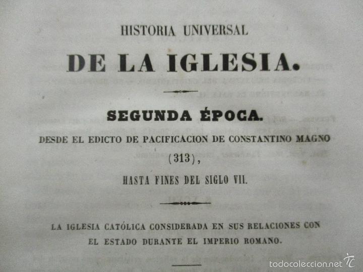 Libros antiguos: HISTORIA UNIVERSAL DE LA IGLESIA TOMO 2 JUAN ALZOG AÑO 1852 (ver fotos) - Foto 12 - 56051186