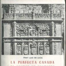 Libros antiguos: FRAY LUIS DE LEON, LA PERFECTA CASADA, EL CANTAR DE CANTARES,VALLADOLID .MIÑON AÑOS 30 INTONSO. Lote 56155188