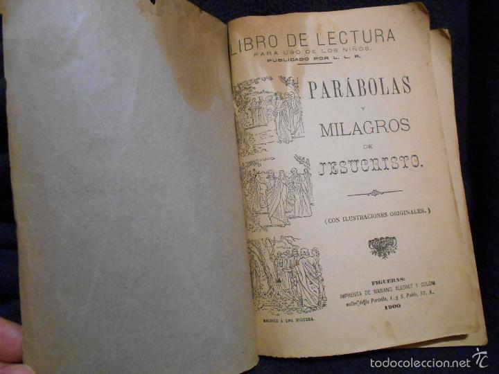 Libros antiguos: Parábolas y Milagros de Jesucristo. Publicado por L.L.R. [Luis López Rodríguez] Figueras, 1900. - Foto 3 - 56243877