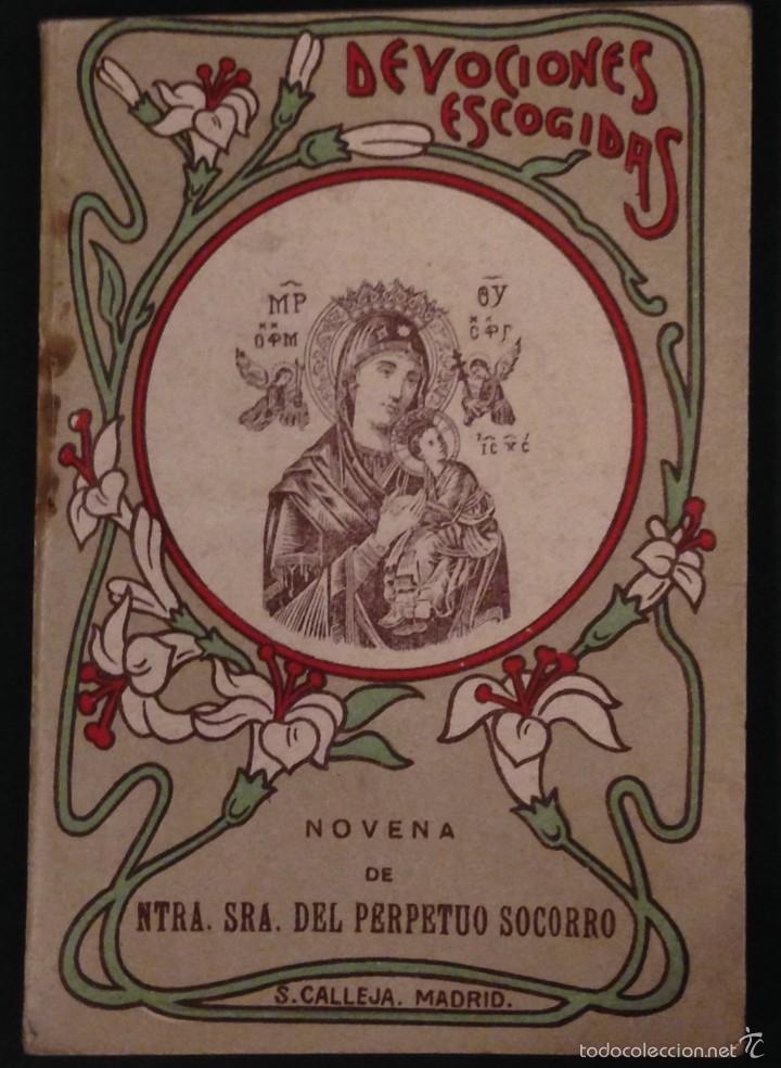 NOVENA PERPETUO SOCORRO, DEVOCIONES ESCOGIDAS CALLEJA (Libros Antiguos, Raros y Curiosos - Religión)