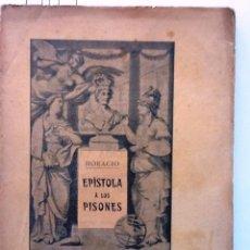Livros antigos: HORACIO. EPISTOLA A LOS PISONES. 1910 MAGIN VERDAGUER Y CALLIS INTONSO. Lote 56374907