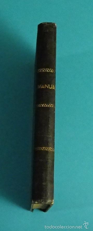 Libros antiguos: COMUNIÓN Y SANTA MISA O MANUAL DEL CRISTIANO. P. FRANCISCO DE P. GARZÓN - Foto 2 - 56393543