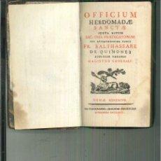Libros antiguos: OFFICIUM HEBDOMADAE SANCTAE JUXTA RITUM... FR. BALTHASSARE DE QUIÑONES. Lote 56473238
