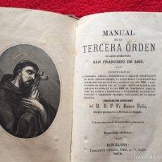 Libros antiguos: MANUAL DE LA TERCERA ORDEN DE SAN FRANCISCO DE ASÍS 1878. Lote 56527401