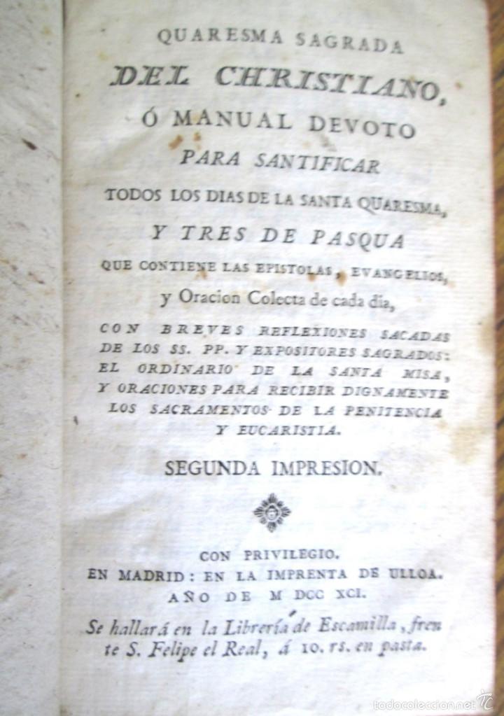 Libros antiguos: Quaresma sagrada del christiano o manual devoto santificar todos los días de la Santa Quaresma 1791 - Foto 3 - 56577901