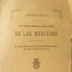 Libros antiguos: MERCENARIAS DESCALZAS : ARCHICOFRADÍA DE STA MARÍA DE LAS MERCEDES... (MADRID, 1892). Lote 56705937