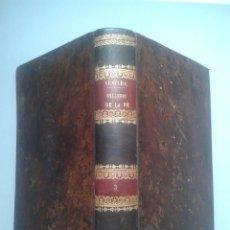 Libros antiguos: LAS BELLEZAS DE LA FÉ. M.R.P. VENTURA DE RAULICA. AÑO 1854.. Lote 56722070