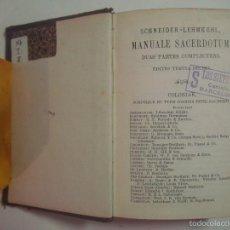 Libros antiguos: SCHEIDER. MANUALE SACERDOTUM DIVERSIS EORUM USIBUS. COLONIAE 1893.. Lote 56844457