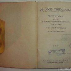 Libros antiguos: DE LOCIS THEOLOGICIS. BREVIS SYNOPSIS. 1925. FOLIO MENOR.. Lote 56848066