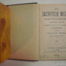 Libros antiguos: LIBRO MINIATURA. DE SACRIFICIO MISSAE TRACTATUS ASCETICUS.1912.. Lote 56882487