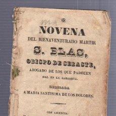 Libros antiguos: NOVENA DE DEL MARTIR D. BLAS OBISPO DE SEBASTE. PUERTO SANTA MARIA. 1848. VER DORSO. Lote 56887017