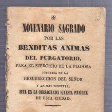 Libros antiguos: NOVENARIO SAGRADO POR LAS BENDITAS ANIMAS DEL PURGATORIO. PUERTO DE SANTA MARIA. 1850. VER DORSO. Lote 56887038