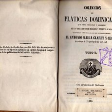 Libros antiguos: COLECCIÓN DE PLÁTICAS DOMINICALES DE ANTONIO MARÍA CLARET. Lote 56905781