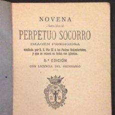 Libros antiguos: NOVENA A NTRA. SRA. DEL PERPETUO SOCORRO, 1893. Lote 56957837
