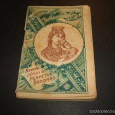Libros antiguos: NOVENA A Nª Sª DEL PERPETUO SOCORRO EDITORIAL CALLEJA HACIA 1900 COLECCION DEVOCIONES ESCOGIDAS. Lote 56976699