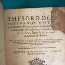 Libros antiguos: THESORO DE LOS SOBERANOS MYSTERIOS - AÑO 1598 - DOMINGO GARCIA - PERGAMINO IN-FOLIO.. Lote 56982139