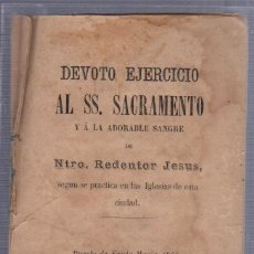 Old books - DEVOTO EJERCICIO AL SS. SACRAMENTO DE NTRO. REDENTOR JESUS. PUERTO SANTA MARIA. 1866. - 57000789