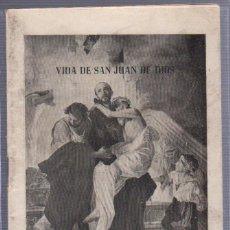 Libros antiguos: VIDA DE SAN JUAN DE DIOS. 1950. INDUSTRIAS GRAFICAS. RECUERDO DEL IV CENTENARIO DE SU MUERTE.. Lote 57001152