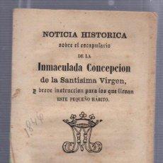 Libros antiguos: NOTICIA HISTORIA SOBRE EL ESCAPULARIO DE LA INMACULADA CONCEPCION. PUERTO SANTA MARIA., 1846. Lote 57001251