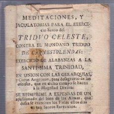 Old books - MEDITACIONES PARA EL EJERCICIO DEL TRIDUO CELESTE. PUERTO SANTA MARIA. 1778 - 57001426