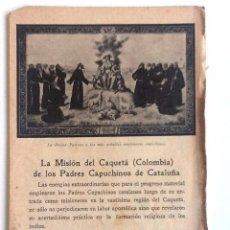 Libros antiguos: LA MISION DEL CAQUETÁ (COLOMBIA) DE LOS PADRES CAPUCHINOS DE CATALUÑA. Lote 57016474