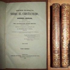 Libros antiguos: NICOLÁS, AUGUSTO. ESTUDIOS FILOSÓFICOS SOBRE EL CRISTIANISMO. Lote 57145043