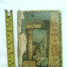 Libros antiguos: LIBRO HISTORIA DE JOSE SOÑADOR CANANEO 1890 116 PGS GRABADOS 190 GRS G8. Lote 177654018