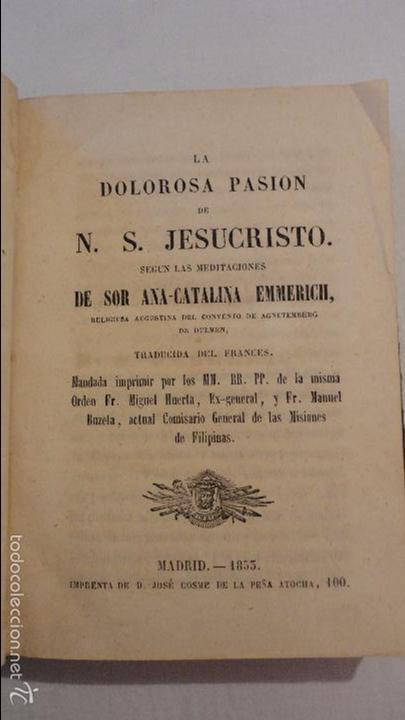 SOR ANA-CATALINA EMMERICH.LA DOLOROSA PASION DE N.S.JESUCRISTO.MADRID.1853. (Libros Antiguos, Raros y Curiosos - Religión)
