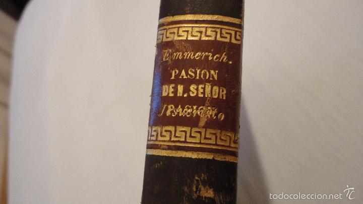 Libros antiguos: SOR ANA-CATALINA EMMERICH.LA DOLOROSA PASION DE N.S.JESUCRISTO.MADRID.1853. - Foto 13 - 57419327