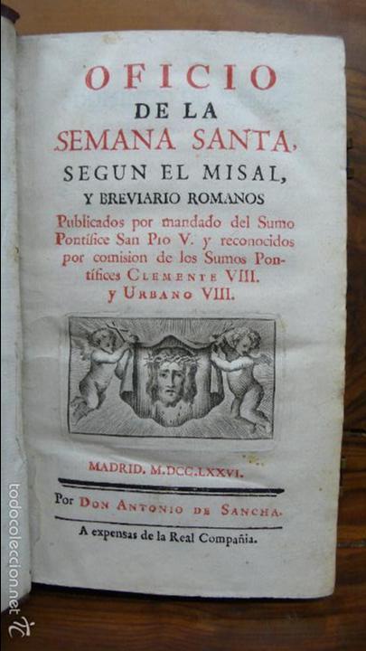 Libros antiguos: OFICIO DE LA SEMANA SANTA SEGÚN EL MISAL Y BREVIARIOS ROMANOS. 1776. - Foto 4 - 57435711