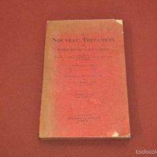 Libros antiguos: LE NOUVEAU TESTAMENT DE NOTRE SEIGNEUR JÉSUS-CHRIST , LAUSANNE 1927 - RE35. Lote 57490519