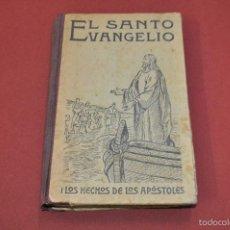 Libros antiguos: EL SANTO EVANGELIO 1908 - RE34. Lote 57490684