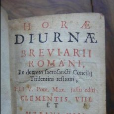 Libros antiguos: HORAE DIURNAE BREVIARII ROMANI 1697. [SIGUE:]HORAE DIURNAE PROPRIAE SANCTORUM HISPANORUM.. 1700. . Lote 57511702